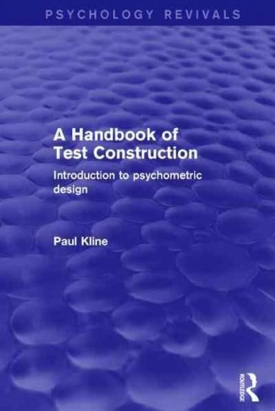 A Handbook of Test Construction: Introduction to Psychometric Design