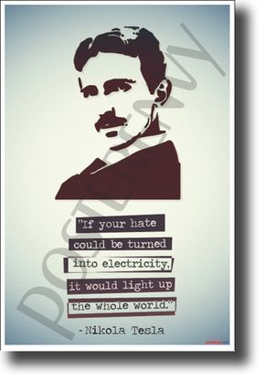 Shop now for unique posters like this Nikola Tesla motivational poster - it's a PosterEnvy exclusive! - FREE U.S. SHIPPING!
