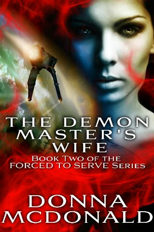 Updated Cover for The Demon Master's Wife. Click to read an excerpt on my website.