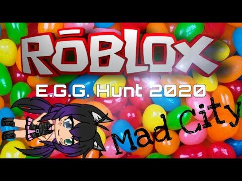 How To Find Roblox Egg Hunt Guide 2020 Mad City In 2020 Roblox Egg Hunt Roblox 2006