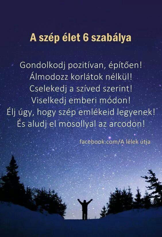 szép élet idézetek Szép élet hat szabàlya..♡ | Affirmation quotes, Amused quotes
