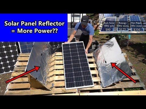 Solar Panel Diy Light Reflectors More Power Renogy Vs Rich Solar Vs Flexible Panel Youtube Diy Solar Panel Solar Solar Panels