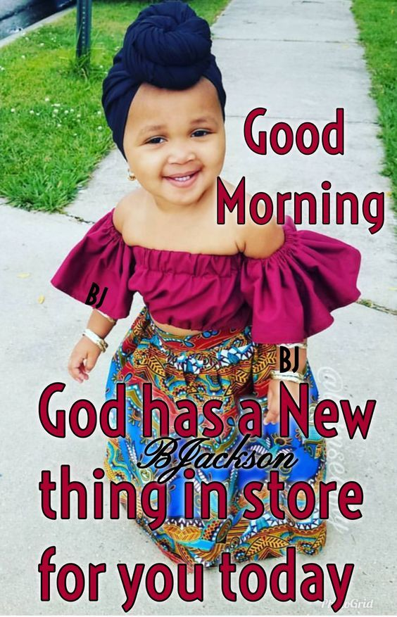 5 1 19 Welcome This Day With A Grateful Heart Good Morning Quotes Prayer For My Children Happy Wednesday Quotes