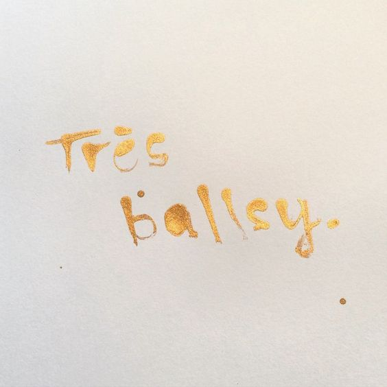 @hawkestonenz - Très ballsy - Gold ink lettered with a bamboo skewer