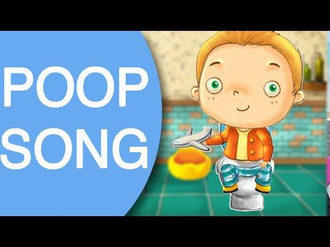 potty song: Poop Song | Potty training video for toddlers to watch | Potty Training Song - YouTube