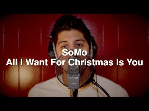 ▶ All I Want For Christmas Is You by SoMo - YouTube