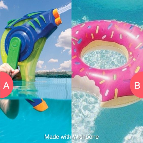Which pool toy would you rather have? Click here to vote @ http://getwishboneapp.com/share/3178795