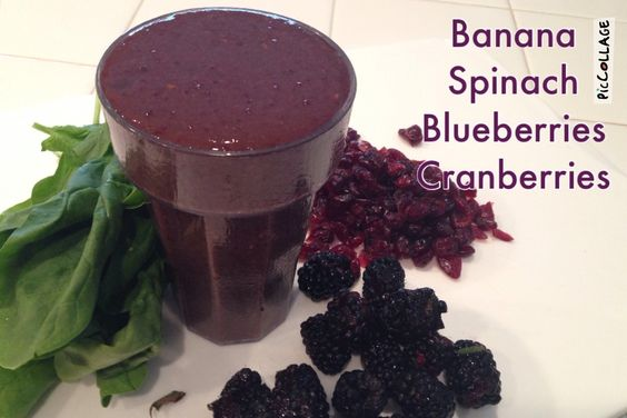 1 Banana 1 cup Spinach 1 cup Blackberries 1/4 cup Cranberries 8 ounces filtered water