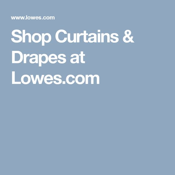 pinterest lowes com drapes curtains pin window shop at