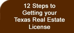 12 steps to getting your Texas Real Estate License