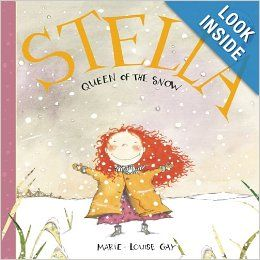 Stella, Queen of the Snow (Stella and Sam): Marie-Louise Gay: 9781554980710: Amazon.com: Books