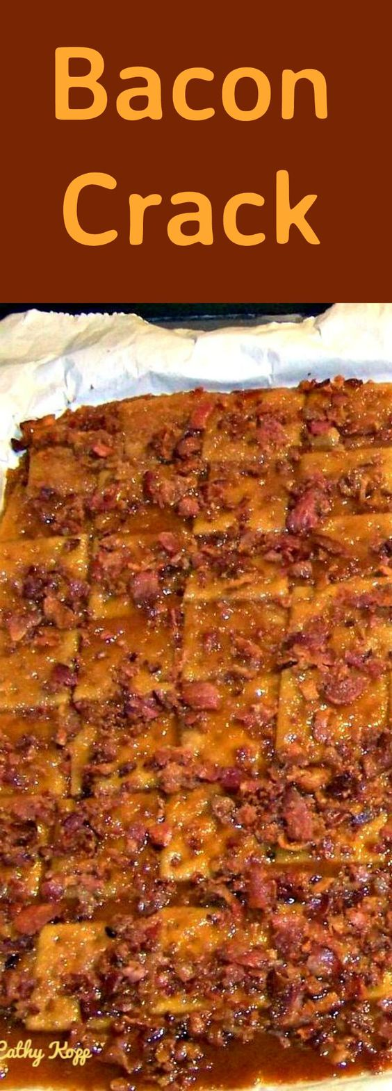 Bacon Crack. A.K.A Bacon Saltine Cracker Candy. If you've never tried this you're missing out!   Lovefoodies.com