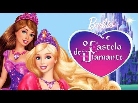 Barbie E O Castelo De Diamante Filme Completo Barbie Filmes