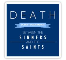 death doesn't discriminate Sticker