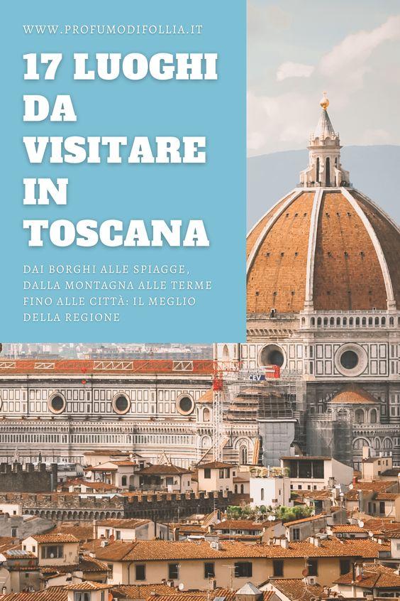 17 luoghi da visitare in Toscana: immagine Pinterest