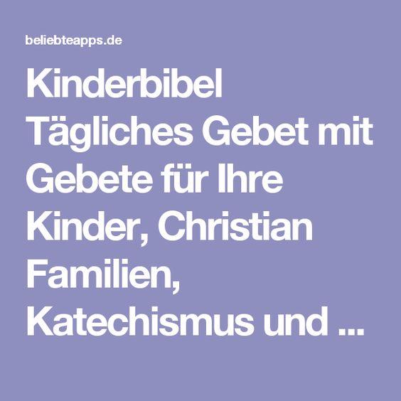 Kinderbibel Tägliches Gebet mit Gebete für Ihre Kinder, Christian Familien, Katechismus und Schule   BeliebteApps - Toplisten mit den derzeit beliebtesten Apps für iPhone, iPad und iOS