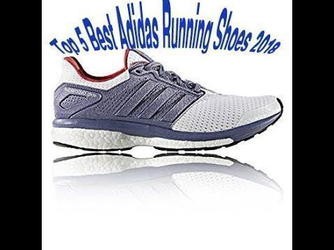 Top 5 Best Adidas Running Shoes 2018