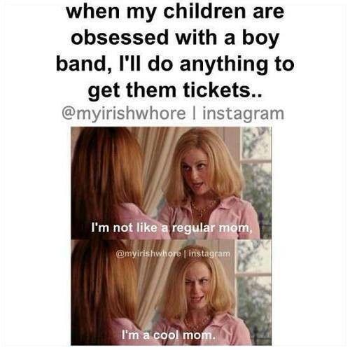 """""""I'm a cool mom."""""""