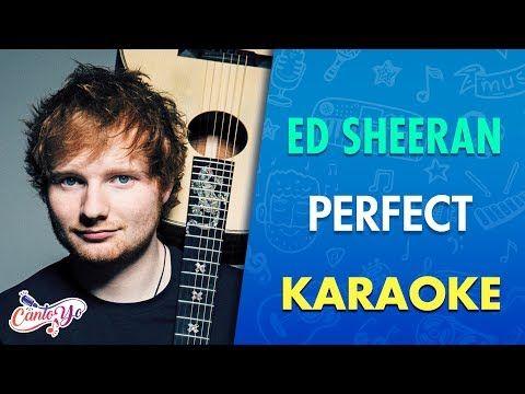 Letras Ed Sheeran Perfect Karaoke Cantoyo