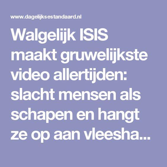 Walgelijk ISIS maakt gruwelijkste video allertijden: slacht mensen als schapen en hangt ze op aan vleeshaken – De Dagelijkse Standaard