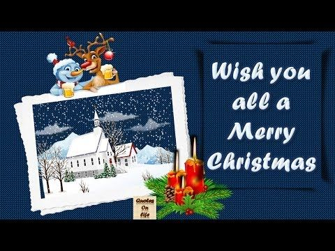 Merry Christmas Wishes Massage Animated Ecard Greetings Whatsapp Video With Quotes On Life Youtube Merry Christmas Wishes Christmas Essay Christmas Wishes