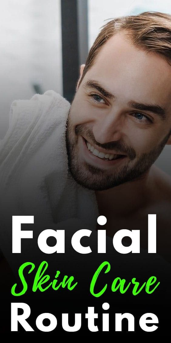 5 Simple Facial Skin Care Routine For Men To Follow In 2020 Facial Skin Care Routine Facial Skin Skin Care Routine