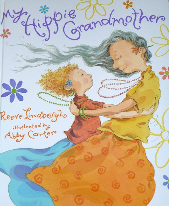 """No matter what they were up to in the 1960's, I suspect any Baby Boomer grandma or grandmother wanna be, will smile at the funky little picture book My Hippie Grandmother. The book begins: """"I have a hippie grandmother. I'm really glad she's mine. She hasn't cut her hair at all since nineteen sixty-nine..."""""""