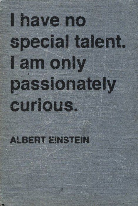 I am motivated to feel okay with not having a strong special skill, but to stay excited and curious about life.