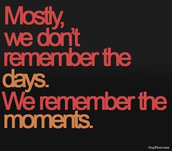 Remember the Moments