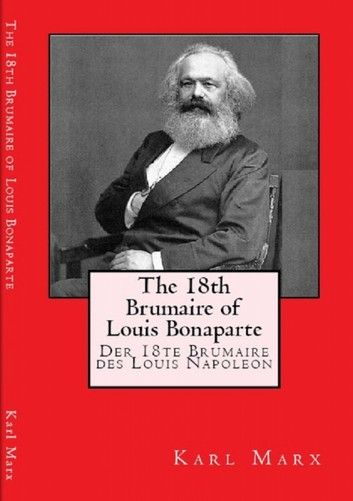 The 18th Brumaire Of Loui Bonaparte Ebook By Karl Marx Rakuten Kobo Essay Louis Essays Alienation Pdf Topic