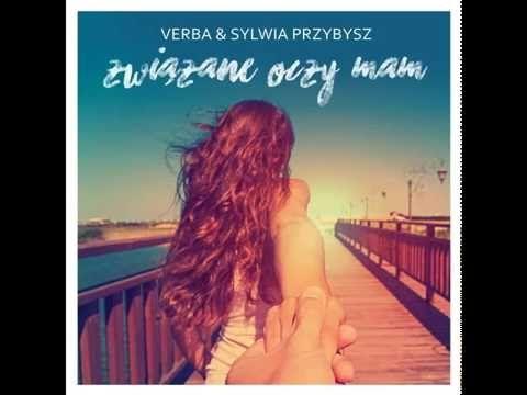 Verba Feat Sylwia Przybysz Nie Powiem Ci Ze Cie Kocham Youtube Instagram I Youtube