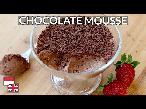Lembut Tanpa Gelatin Resep Chocolate Mousse 4 Bahan Kualitas Hotel Youtube Chocolate Mousse Mousse Chocolate
