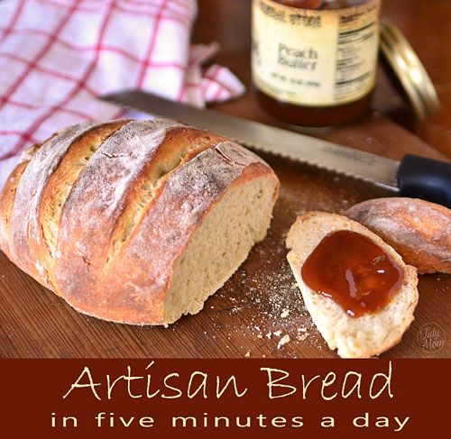Homemade Artisan Bread in Five Minutes a Day from @Cheryl Tidymom. Absolutely love and use this. The best bread and you never knead it!