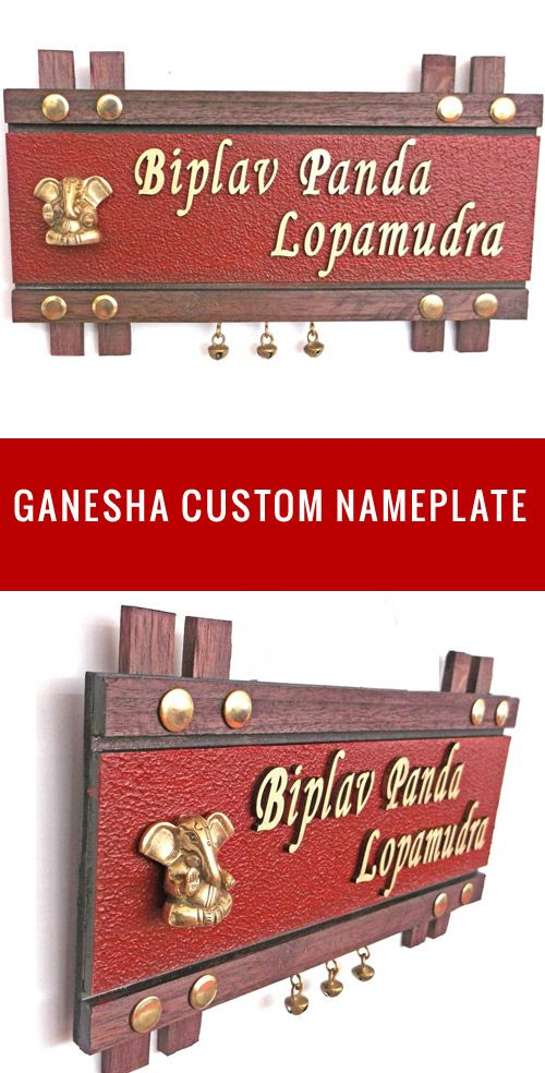 Nameplates For Indian Homes And Flats Get Custom Name Plates For Your Sweet Home Or Newly Build Flat These Name Plates For Home Name Plate Design Name Plate