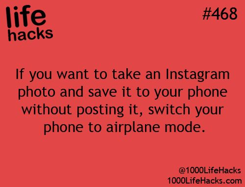 If you want to take an Instagram photo and save it to your phone without posting it, switch your phone to airplane mode.