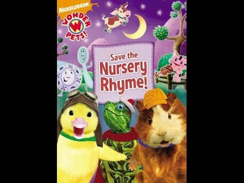 Opening To Wonder Pets Save The Nursery Rhyme 2008 Dvd Youtube Wonder Pets Nursery Rhymes Pets
