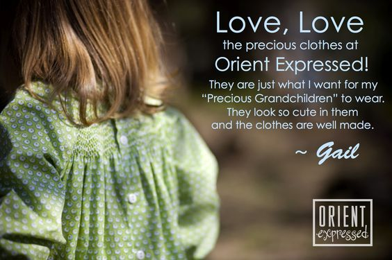 We love dressing grandchildren almost as much as grandmothers do! #orientexpressed