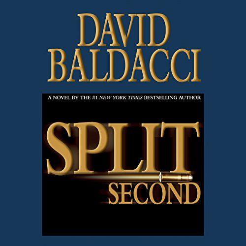Download Pdf Epub Split Second By David Baldacci Ebook Free Audiobook English Split Second David Baldacci Books Good Books