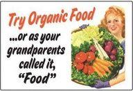 Try organic food.