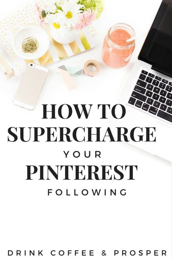 Supercharge your Pinterest following