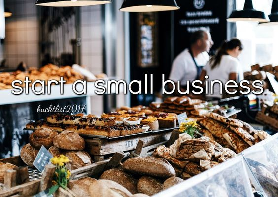 start a small business Bucket List 2017: