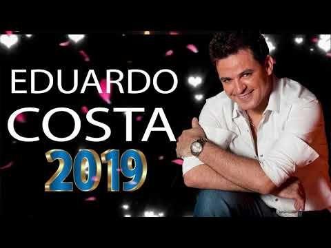 Eduardo Costa So Modao Acustico 2019 Musica Novas Eduardo Costa