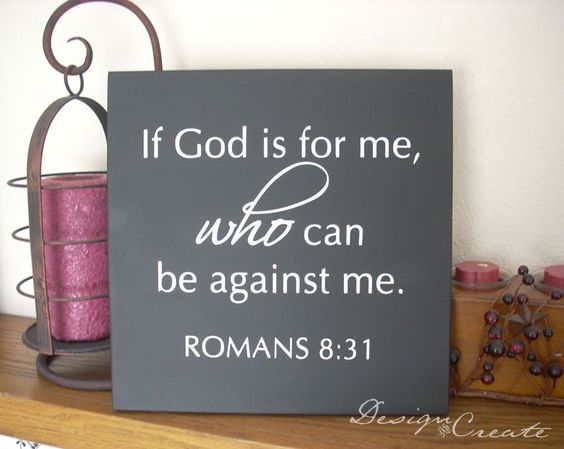 Bible verse, scripture wood sign - If God is for me who ...