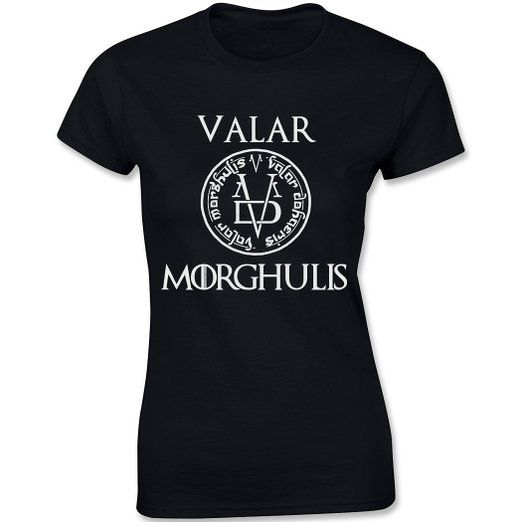 Valar Morgulis All Men Must Die Valyrian Game Of Thrones, Women's T-Shirt, Black, Small
