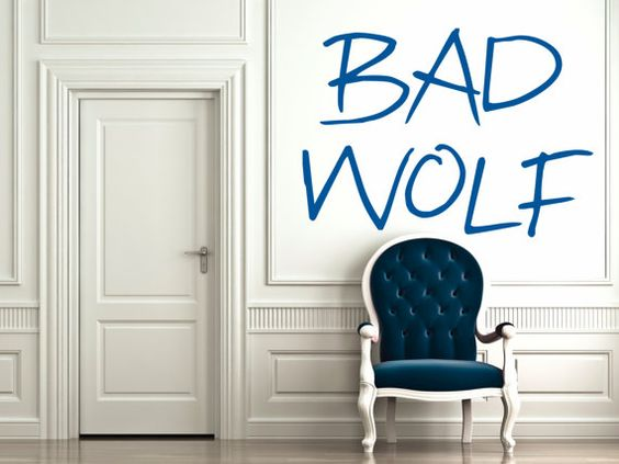 OK, I would never buy this 'cause it'd be so easy to do yourself. But awesome awesome idea!!! Bad Wolf - Dr Who - Wall Vinyl - Large