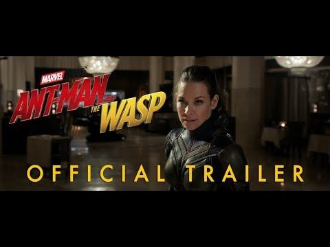 Marvel Studios Ant Man And The Wasp Official Trailer Youtube