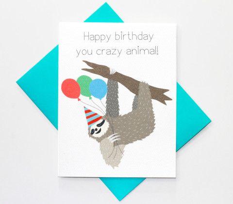 Funny Birthday Card - Crazy Sloth - You Crazy Animal - Greeting Card _ sugar tits