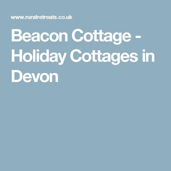 Beacon Cottage - Holiday Cottages in Devon