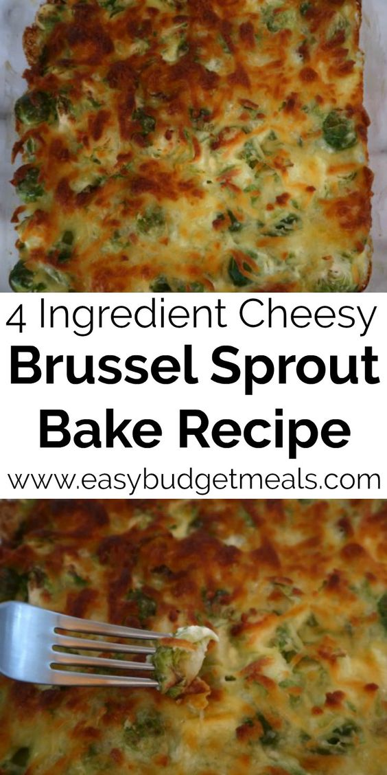Brussel Sprouts Bake Recipe - Easy Cheesy Unique 4 Ingredient Dinner