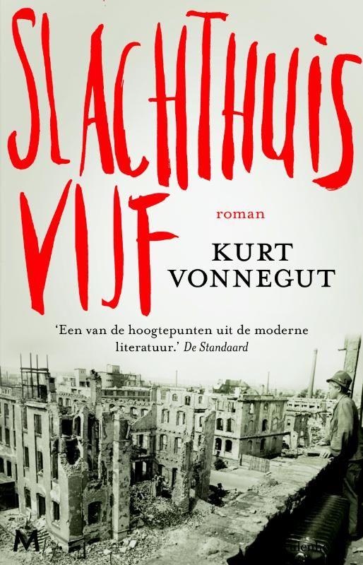 Liefde voor de Roman: Kurt Vonnegut - Slachthuis vijf